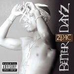 альбом Better Dayz